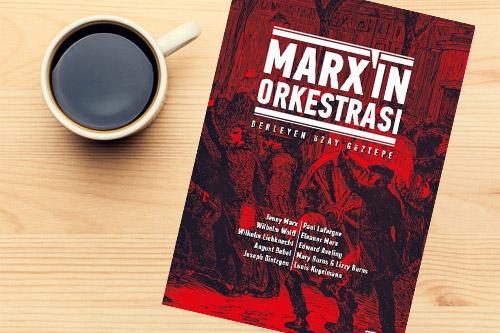 Kolektif'den Marx'ın Orkestrası