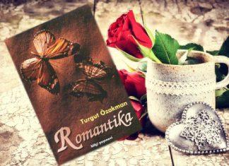 Turgut Özakman'dan Romantika