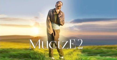Mucize 2 Aşk Mart'da Vizyonda