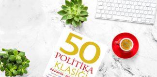 Platon'dan Marx'a 50 Politika Klasiği