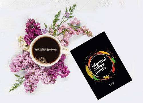 Kahve Severlerin Rehberi İstanbul Coffee Guide 2018