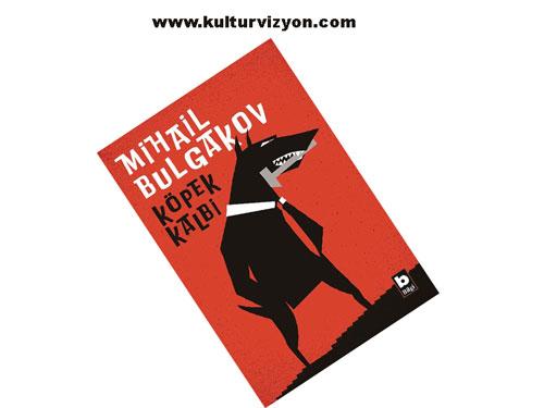 Mihail Bulgakov'dan Köpek Kalbi