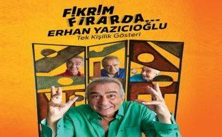 Erhan Yazıcıoğlu'ndan Fikrim Firarda Gösterisi