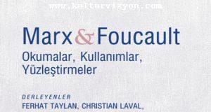 Eleştirel Bir Teori Marx ve Foucault