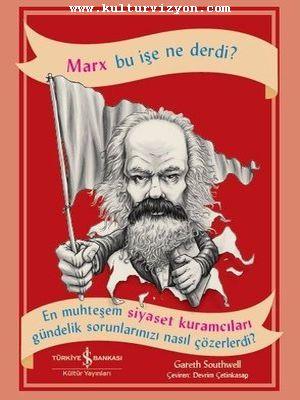 Gareth Southwell'den Marx Bu İşe Ne Derdi?