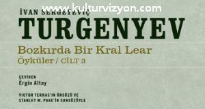 İvan Sergeyeviç Turgenyev'den Bozkırda Bir Kral Lear