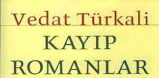 Vedat Türkali'den Kayıp Romanlar