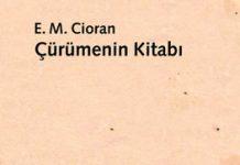 Emil Michel Cioran'dan Çürümenin Kitabı