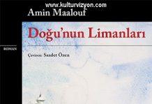 Amin Maalouf'dan Doğu'nun Limanları
