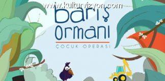 Barış Ormanı Çocuk Operası