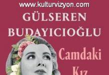 Gülseren Budayıcıoğlu'dan Camdaki Kız