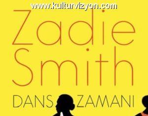Zadie Smith'den Dans Zamanı
