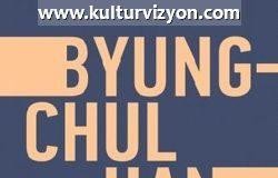 Byung Chul Han'dan Kapitalizm ve Ölüm Dürtüsü